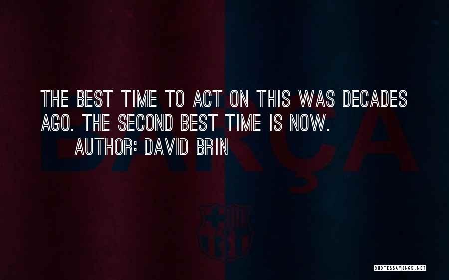 David Brin Quotes 700635