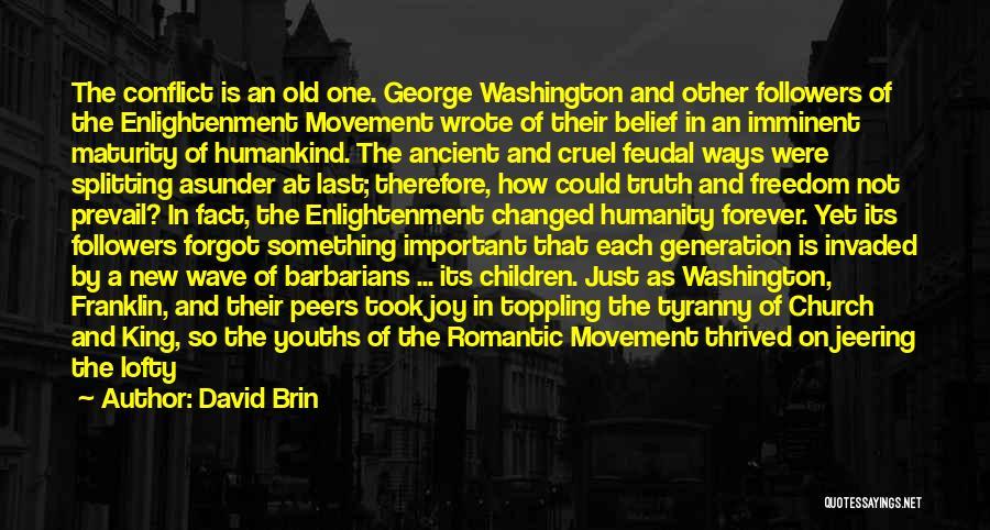 David Brin Quotes 718832