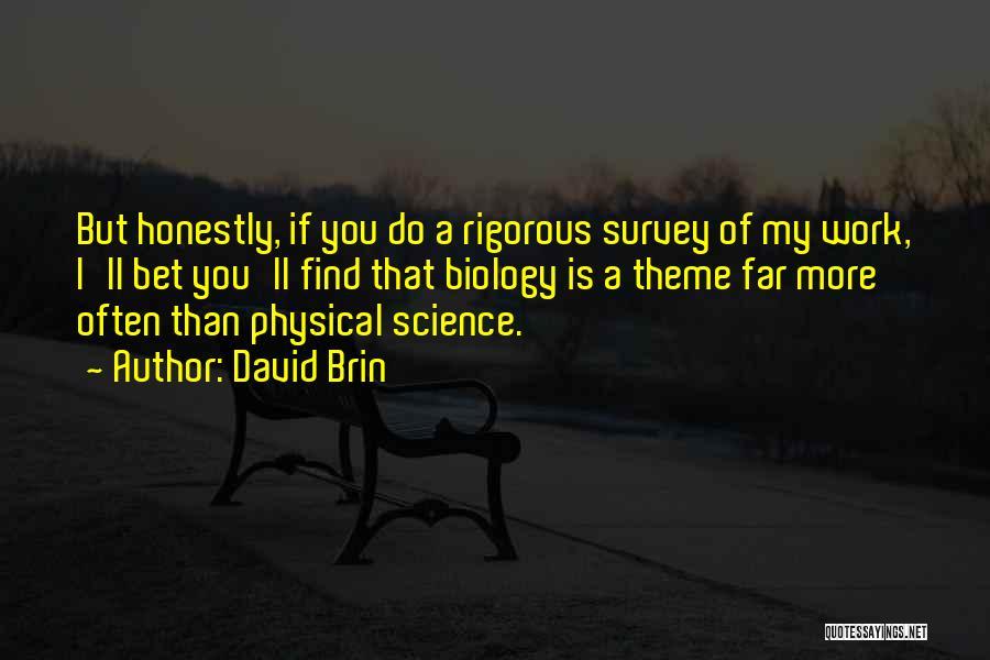 David Brin Quotes 888036