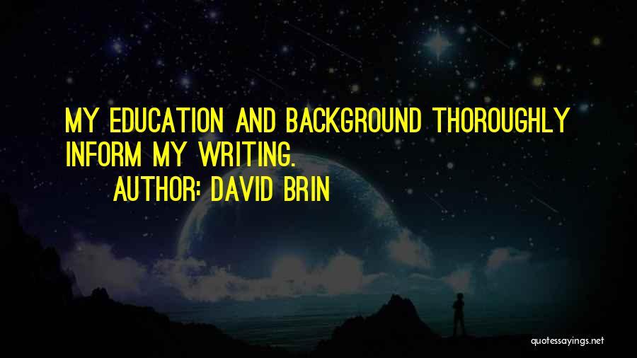David Brin Quotes 911046