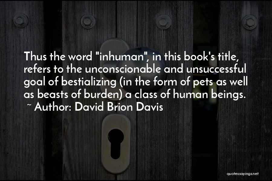 David Brion Davis Quotes 1269109