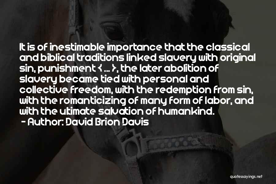 David Brion Davis Quotes 1936893