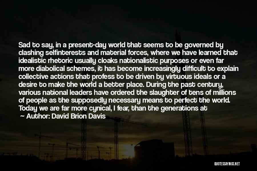 David Brion Davis Quotes 2206305