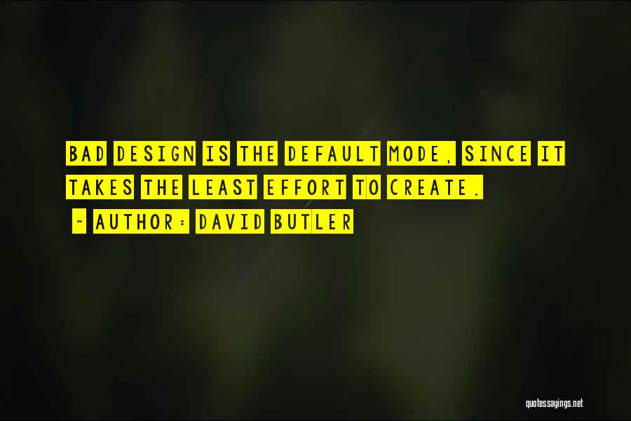 David Butler Quotes 125946