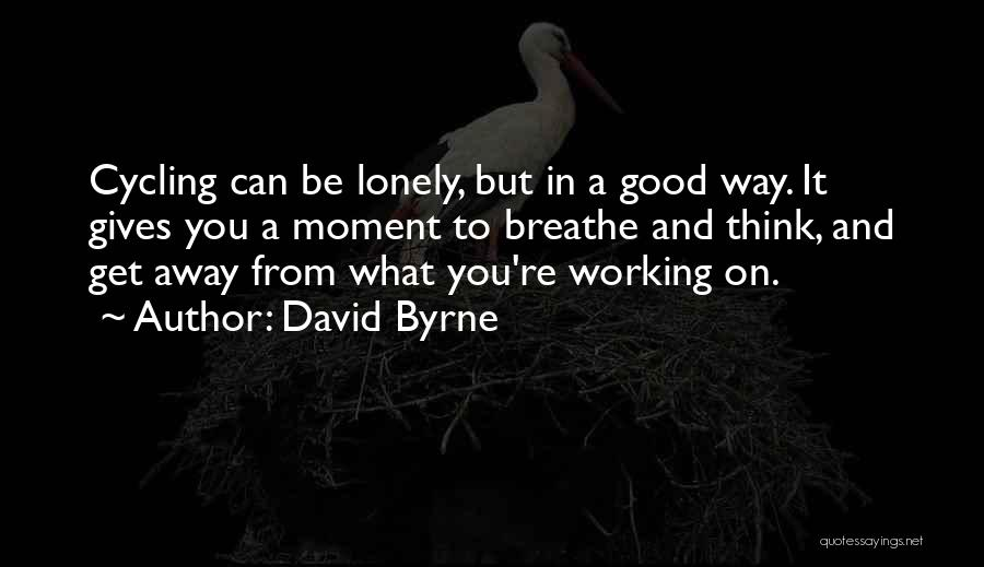 David Byrne Quotes 1023734