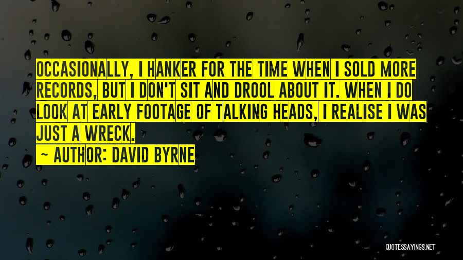David Byrne Quotes 1066487
