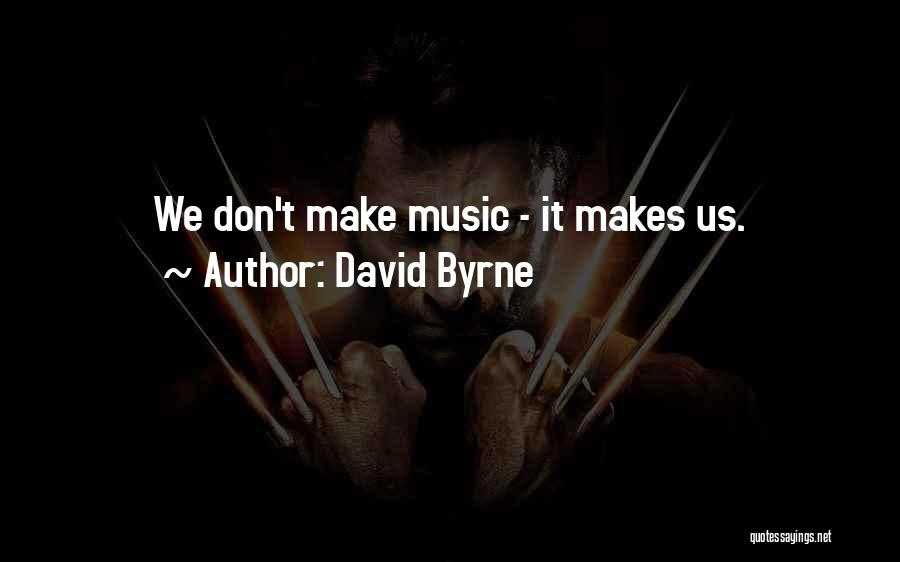 David Byrne Quotes 1114080