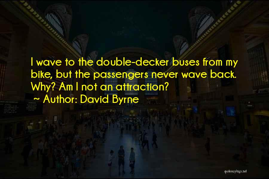 David Byrne Quotes 1119351