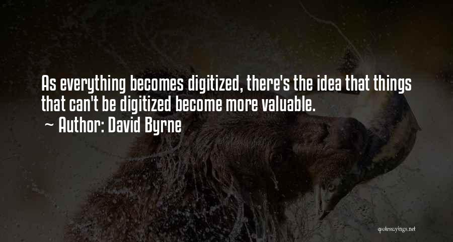 David Byrne Quotes 1171440