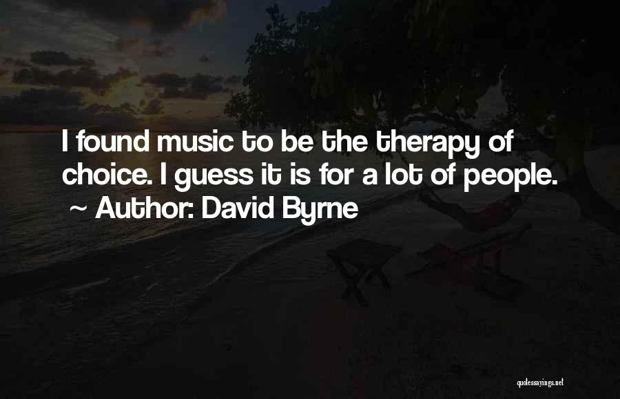 David Byrne Quotes 1196544
