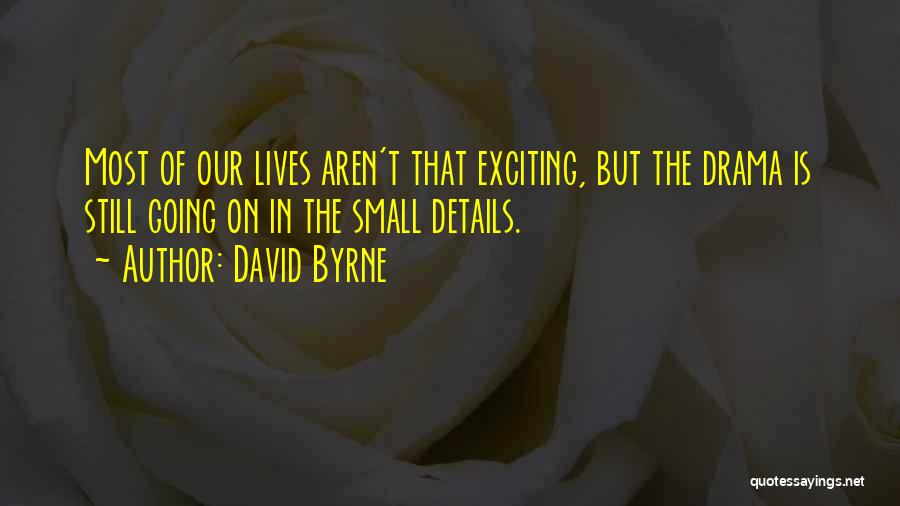 David Byrne Quotes 1251679
