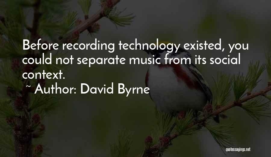 David Byrne Quotes 1525438