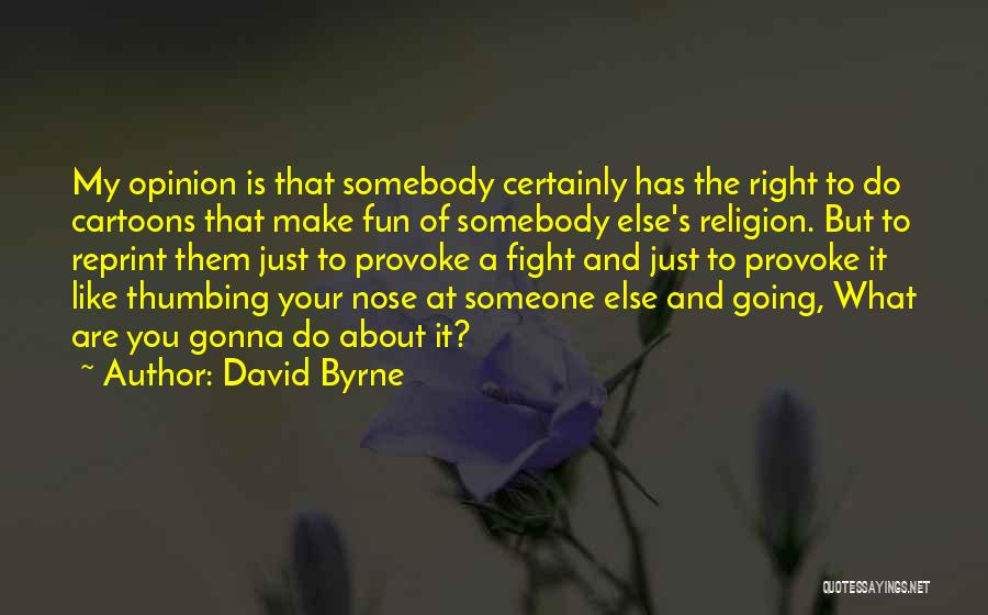 David Byrne Quotes 1542879