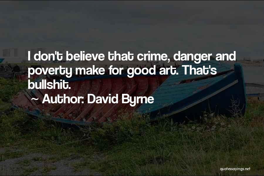 David Byrne Quotes 157236