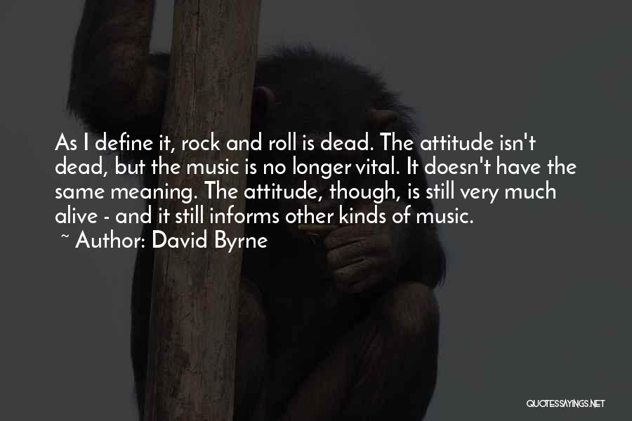 David Byrne Quotes 1627398
