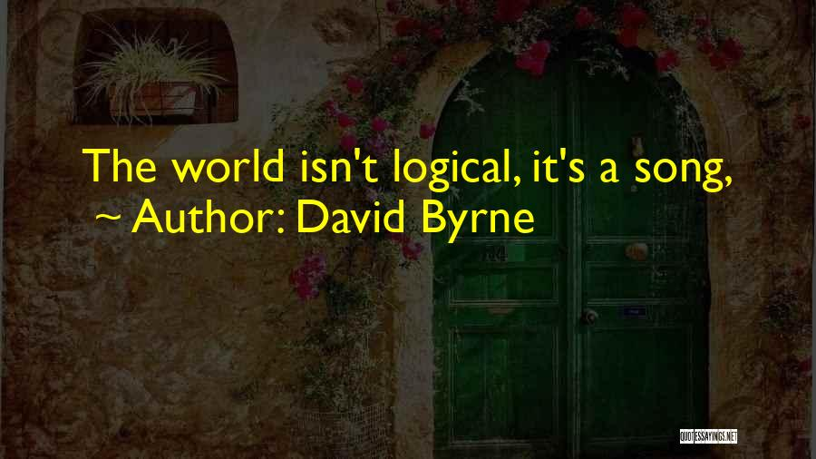 David Byrne Quotes 1849011