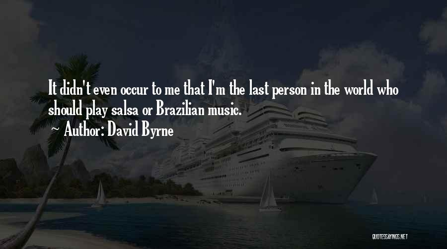 David Byrne Quotes 1862540