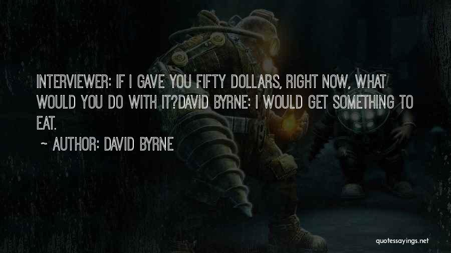 David Byrne Quotes 1975110