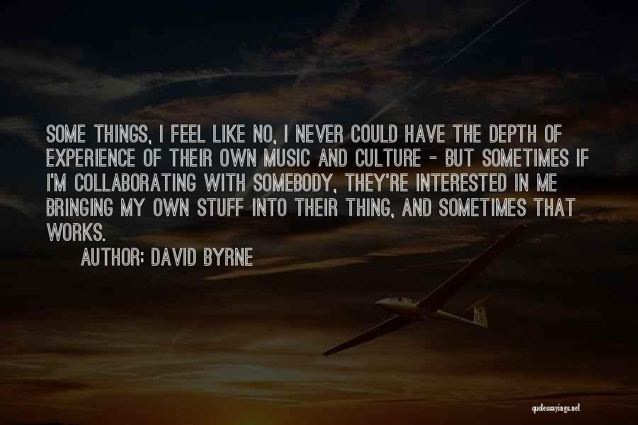 David Byrne Quotes 2250246