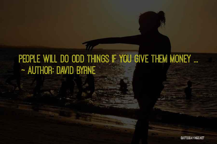 David Byrne Quotes 469279