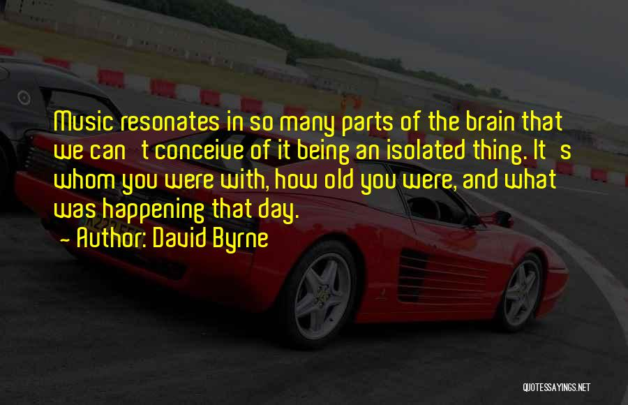 David Byrne Quotes 615133
