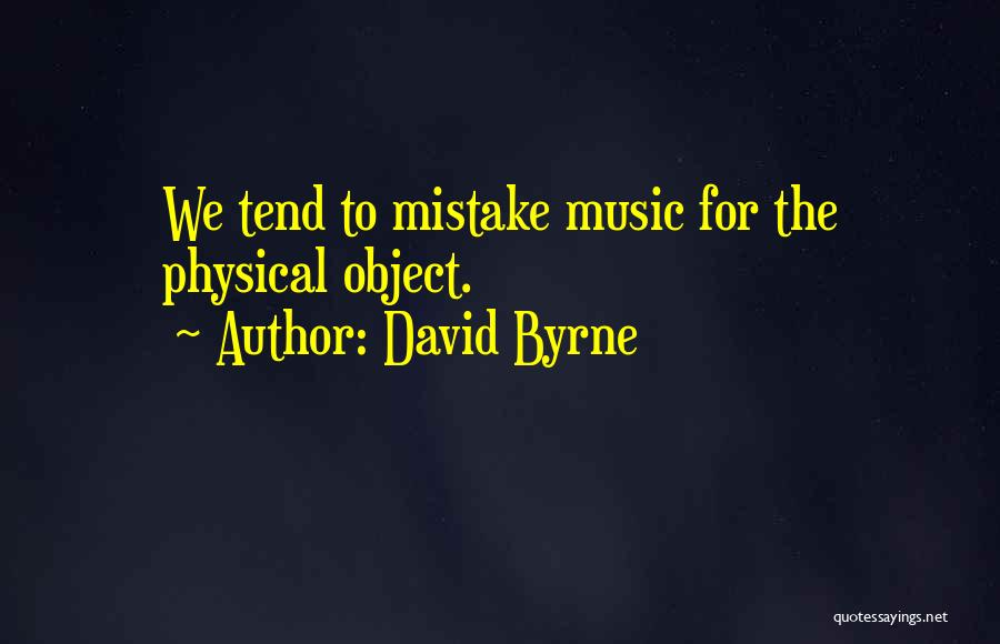 David Byrne Quotes 713251