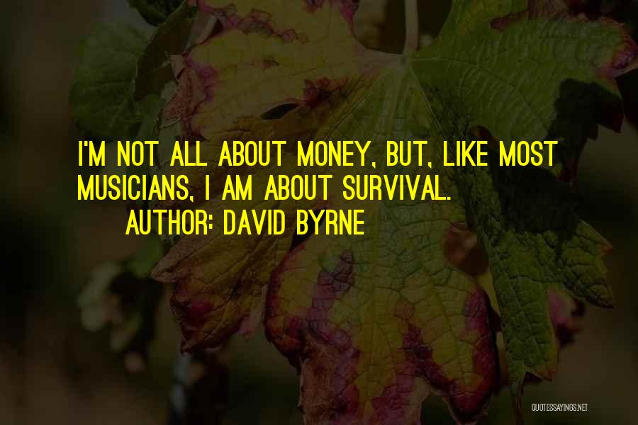 David Byrne Quotes 770381