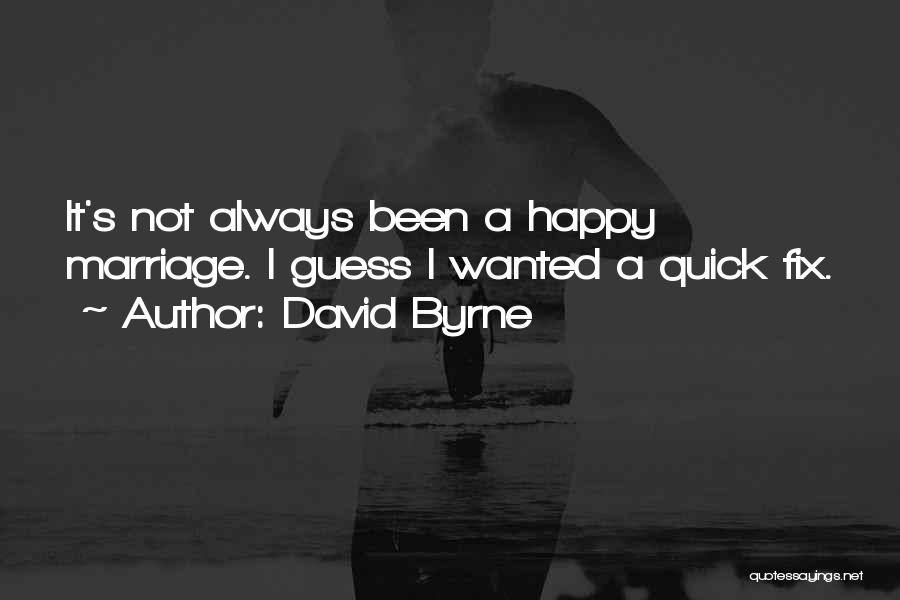 David Byrne Quotes 926434