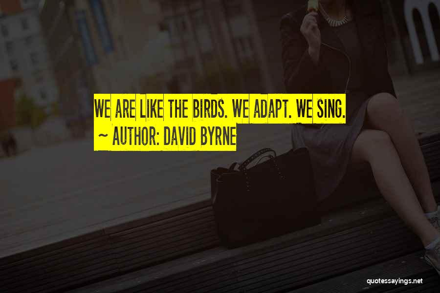 David Byrne Quotes 995683