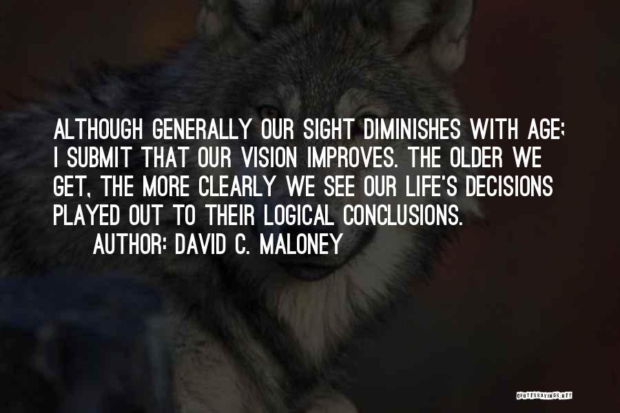 David C. Maloney Quotes 145858