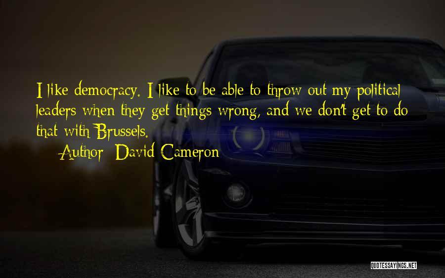 David Cameron Quotes 1196542
