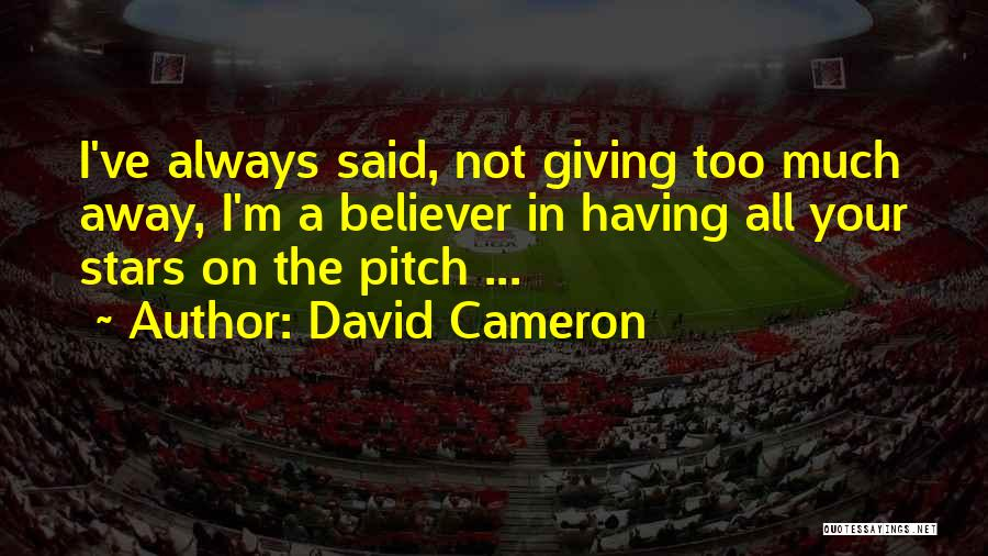 David Cameron Quotes 1678398
