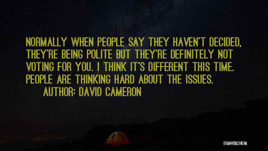 David Cameron Quotes 1990740