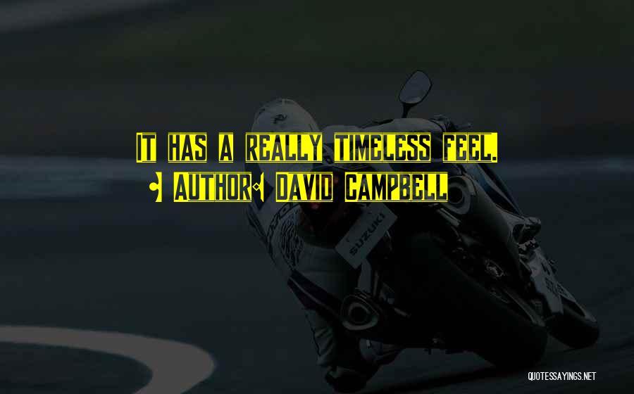 David Campbell Quotes 1230263