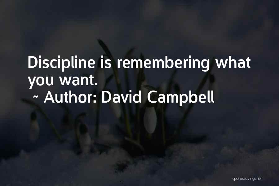 David Campbell Quotes 1610500