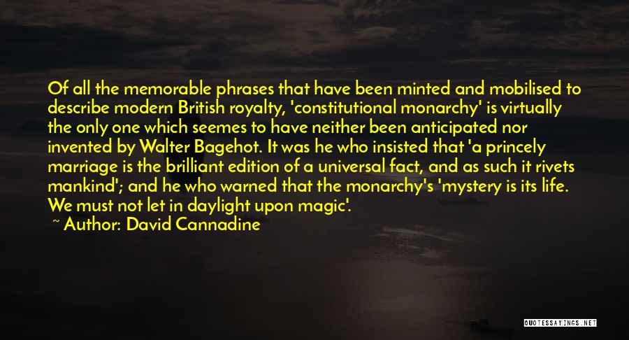 David Cannadine Quotes 1076058