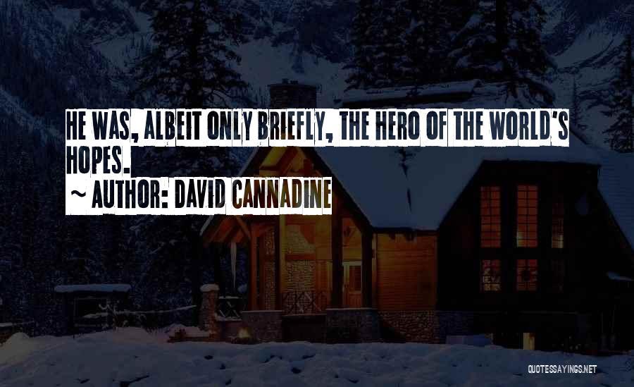 David Cannadine Quotes 1371273