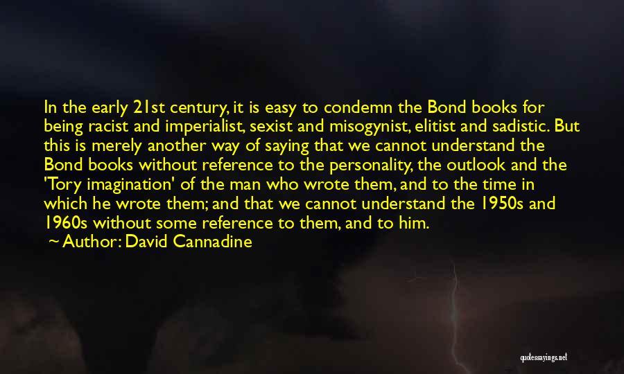 David Cannadine Quotes 1490104
