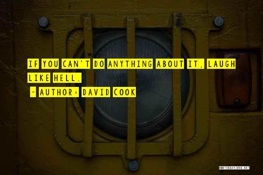 David Cook Quotes 1079187