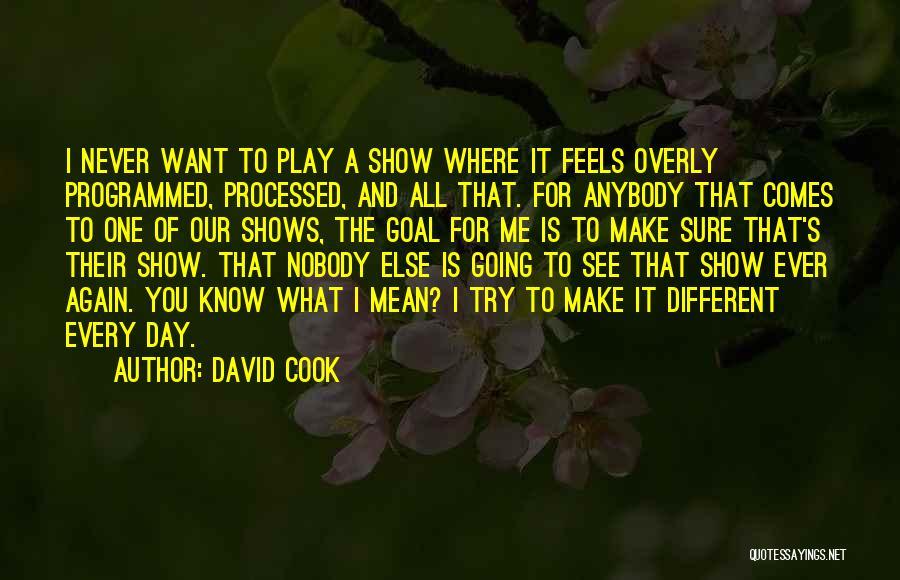 David Cook Quotes 2095011