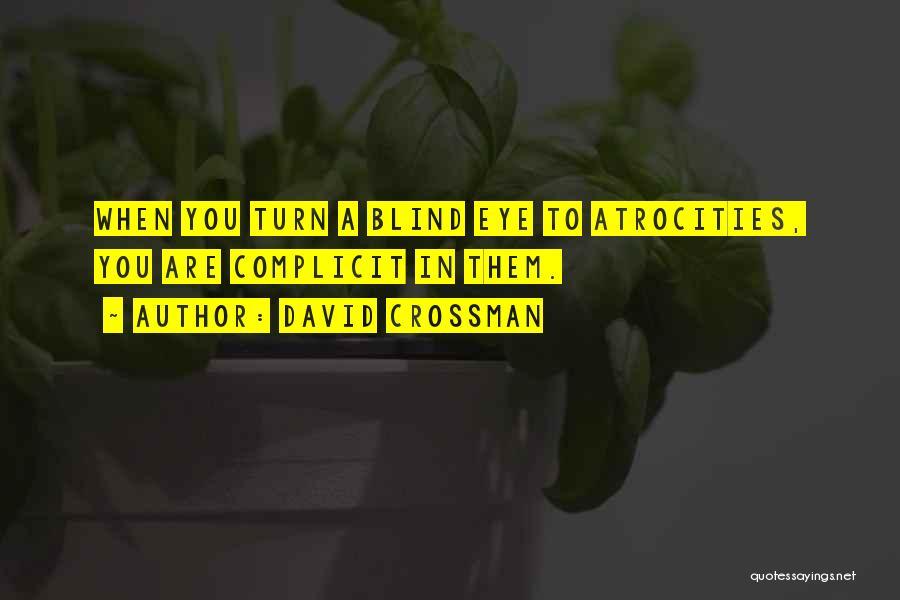 David Crossman Quotes 245878