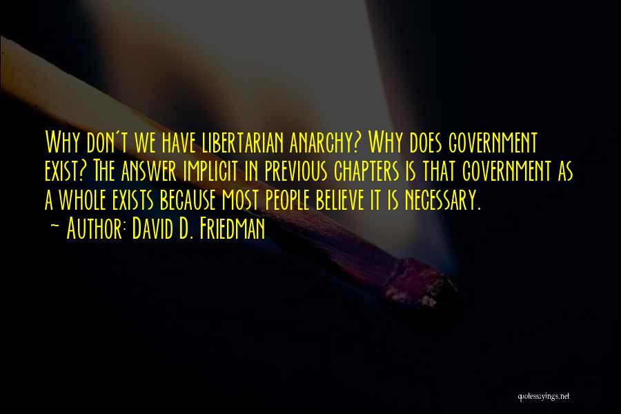 David D. Friedman Quotes 1186076