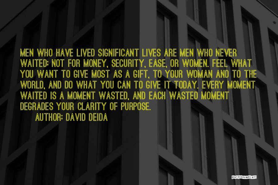 David Deida Quotes 1054770