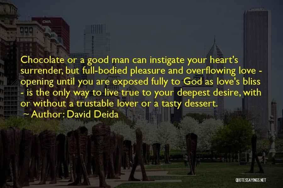 David Deida Quotes 1098872
