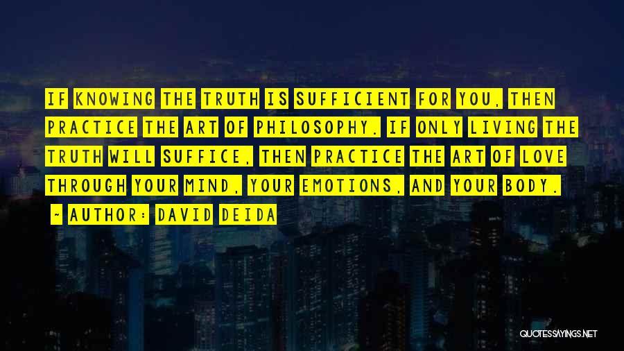 David Deida Quotes 1104148