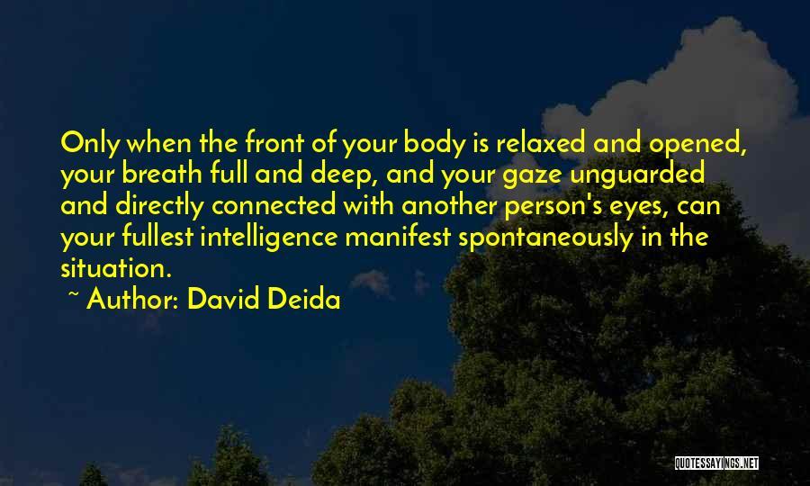 David Deida Quotes 1133096