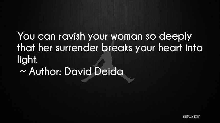 David Deida Quotes 1188235
