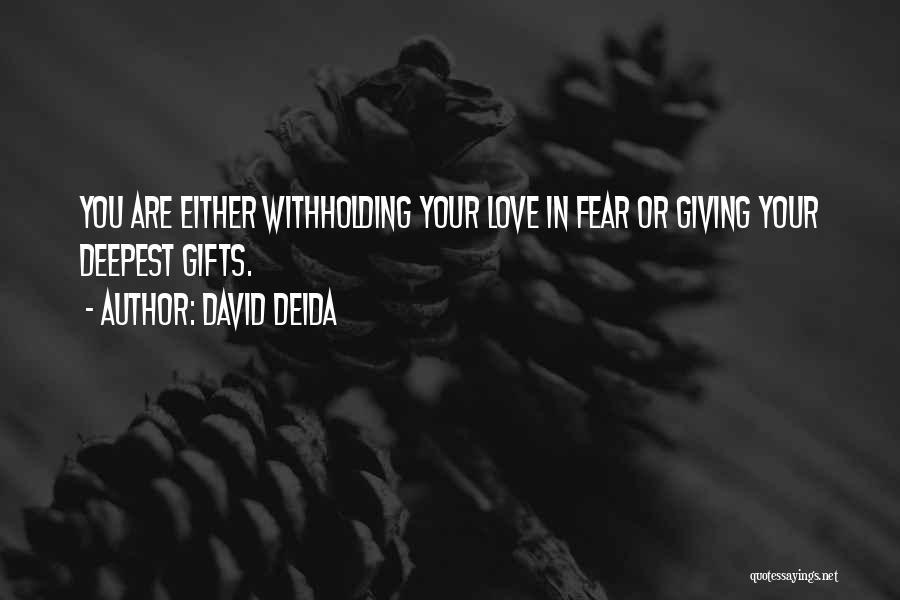 David Deida Quotes 1203617