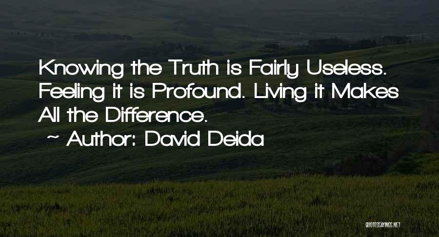 David Deida Quotes 1489139
