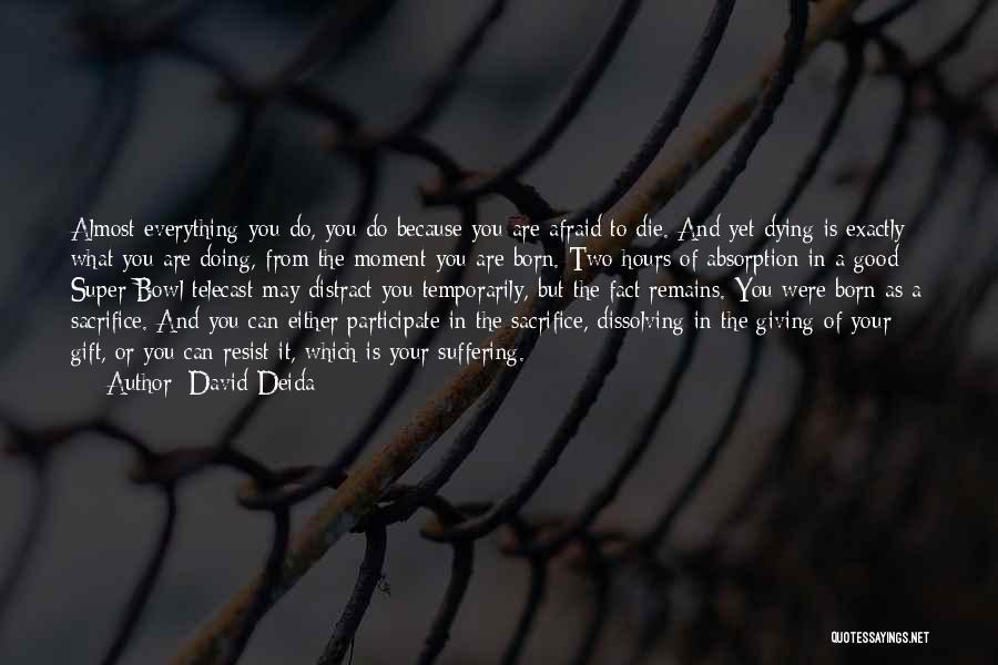David Deida Quotes 1742523